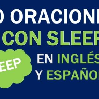 Oraciones Con El Verbo Sleep