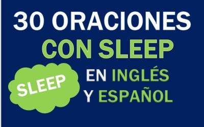 Oraciones Con El Verbo Sleep