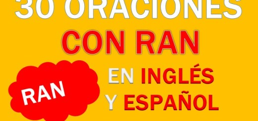 Oraciones Con Ran En Inglés