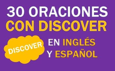 Oraciones Con Discover En Inglés