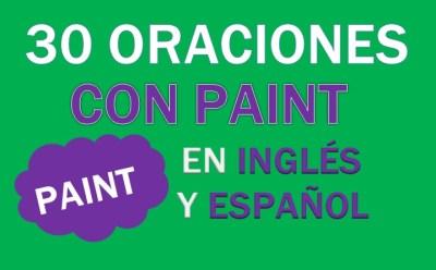 Oraciones Con El Verbo Paint En Inglés