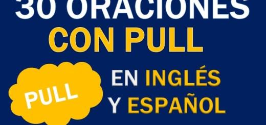 Oraciones Con Pull En Inglés