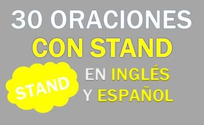 Oraciones Con Stand En Inglés