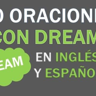 Oraciones Con Dream En Inglés