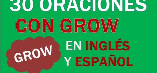 Oraciones Con Grow En Inglés