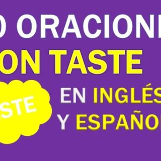 Oraciones En Inglés Con Taste