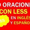 30 Oraciones Con Less En Inglés y Español | Frases Con Less