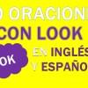30 Oraciones Con Look En Inglés   Frases Con Look