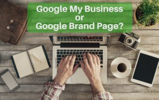 Google My Business or Google Brand Page
