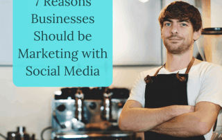 7 reasons businesses marketing with social media