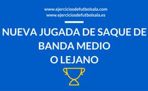 JJugada de Saque de Banda Medio o Lejano de Fútbol Sala 24