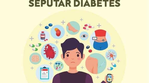 SEPUTAR DIABETES: FAKTA ATAU MITOS?