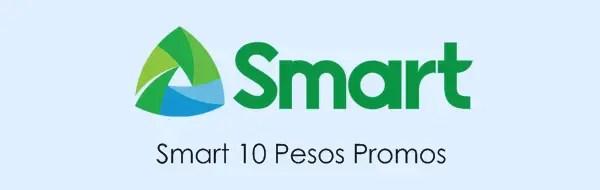 Smart 10 Pesos Promos: Call, Text & Mobile Data / Internet