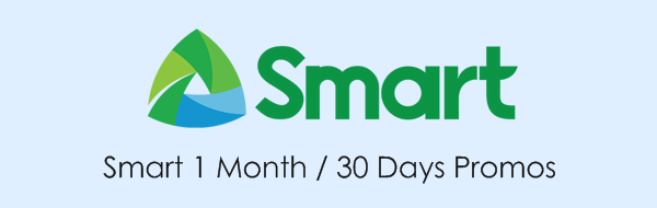 Smart 1 Month / 30 Days Promos 2019: Unli Call, Text & Data