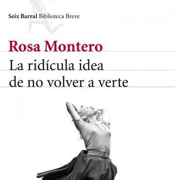 La ridícula idea de no volver a verte de Rosa Montero