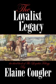 Third in The Loyalist Trilogy