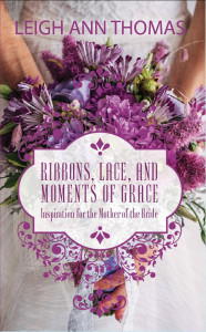 BookCover--Ribbons, Lace, and  Moments of Grace