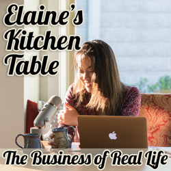 Elaine's Kitchen Table Podcast