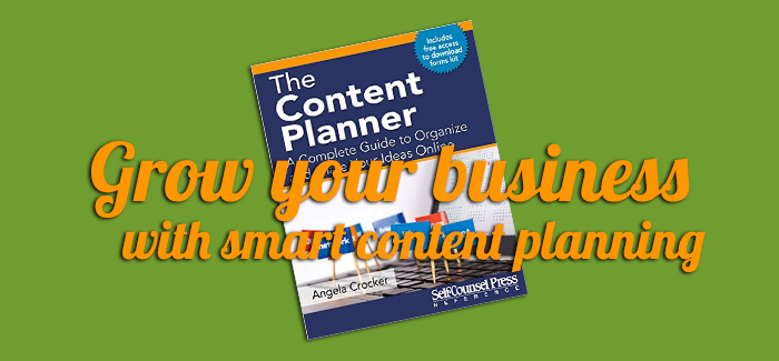 Episode 069 – Grow Your Business with Smart Content Planning with Angela Crocker
