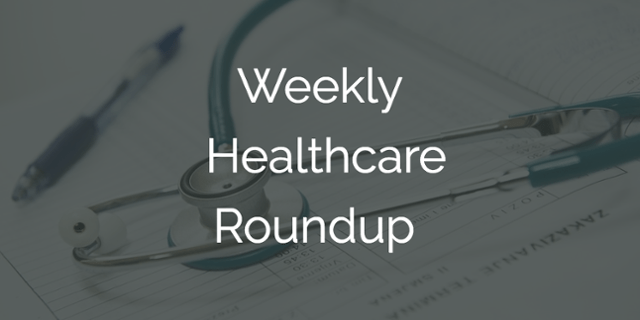 Weekly Healthcare Roundup: July 10-16