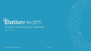 Webinar: Elation's Guide to Transitioning to Teleheath