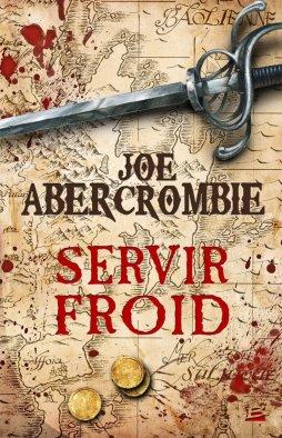 Servir Froid - Joe Abercrombie