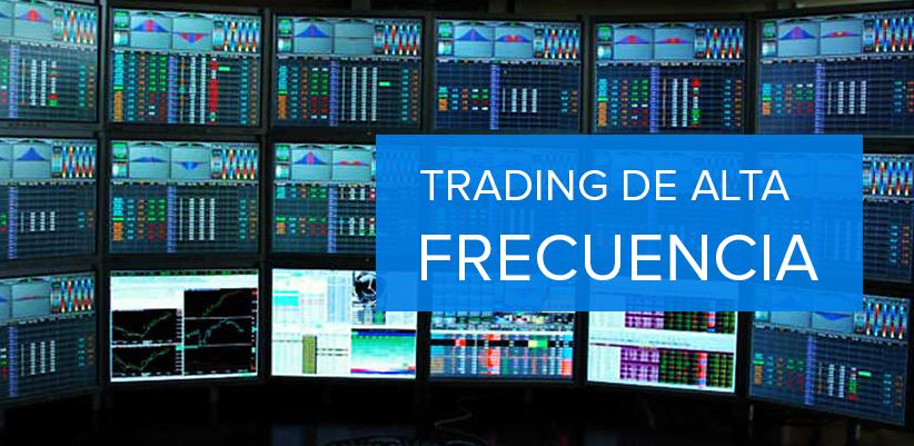 trading alta frecuencia