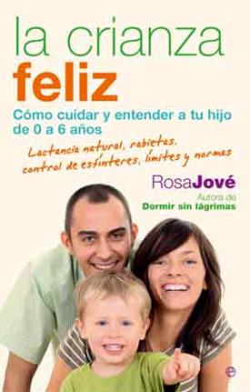 crianza feliz - LA CRIANZA FELIZ de Rosa Jové