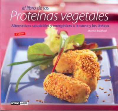 proteinas vegetales - proteinas vegetales montse bradford