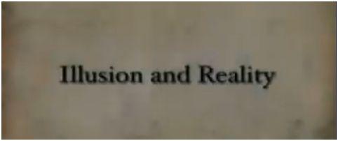 ilusion realidad - LA REALIDAD ES UNA ILUSIÓN. Vídeo de 20' sobre el verdadero funcionamiento de nuestro mundo más allá de los cinco sentidos