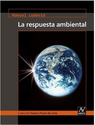 respusta ambiental1 - LA RESPUESTA AMBIENTAL de Manuel Ludevid