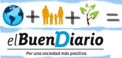 el buen diario - EL BUEN DIARIO: periódico online por una sociedad más positiva