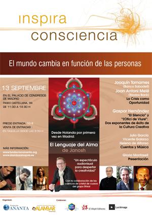 cartel inspira consciencia - Inspira conciencia en Madrid 13 de Septiembre de 2009: el mundo cambia en función de lo que hacen las personas
