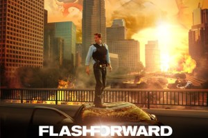 flashforward - FLASHFORWARD: ¿cómo te comportarías si conocieras tu futuro inmediato?
