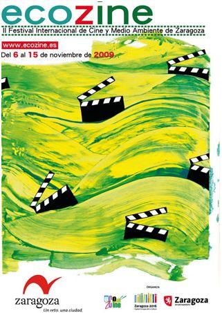 ecocine - ECOZINE: II Festival Internacional de Cine y Medio Ambiente de Zaragoza del 6 al 15 de noviembre del 2009
