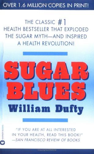 sugar blues - SUGAR BLUES: el libro de William Dufty que cambia nuestra visión de la alimentación