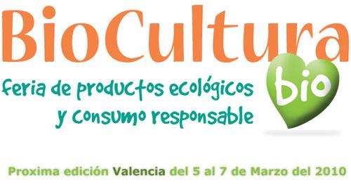 biocultura2010 - Biocultura en Valencia del 5 al 7 de Marzo del 2010