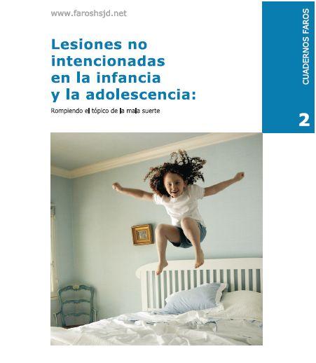 """lesiones1 - Informe en pdf para evitar """"accidentes"""" infantiles: """"Lesiones no intencionadas en la infancia y adolescencia. Rompiendo el tópico de la mala suerte"""""""