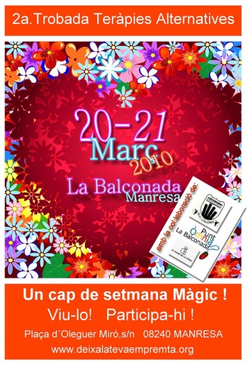2atrobadaambdireccioilogos1 - 2º Encuentro de Terapias Alternativas en Manresa (Barcelona) el 20 y 21 de marzo 2010