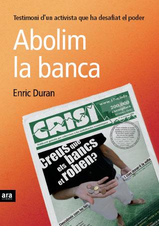 abolim-la-banca-enric-duran