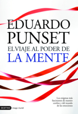 "el viaje al poder de la mente - ""El  viaje al poder de la mente"" de Eduard Punset"