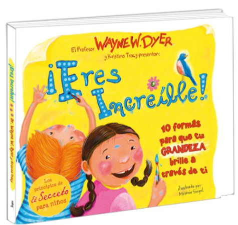 "wyne2 - SORTEO de 10 libros infantiles de Wayne W. Dyer: ""Eres increible"""