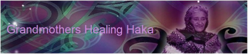 grandmother healing haka
