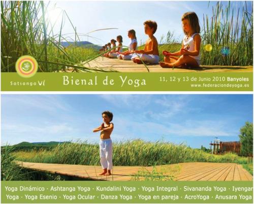 yoga - BIENAL DE YOGA: congreso abierto, plural y gratuito del 11 al 13 de junio 2010 en Banyoles