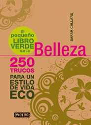 el pequeno libro verde de la belleza - el-pequeno-libro-verde-de-la-belleza