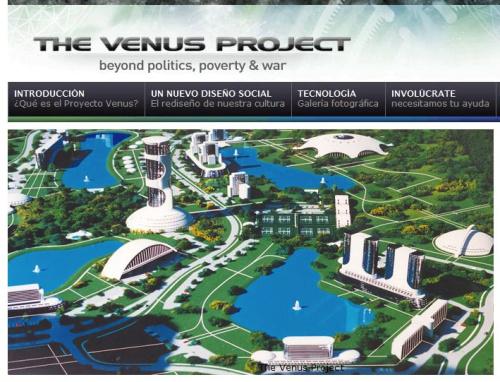 el proyecto venus the venus project por un mundo mejor - El Proyecto Venus: por un mundo mejor