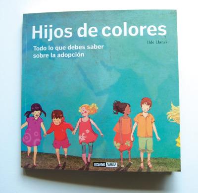 hijos de colores2 - HIJOS DE COLORES: todo lo que debes saber sobre la adopción bellamente ilustrado