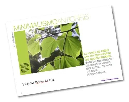 minimalismo anticrisis - MINIMALISMO ANTICRISIS: una propuesta personalizada frente a tiempos de cambio