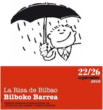 risa - LA RISA DE BILBAO: I Semana Internacional de literatura de humor y humor gráfico