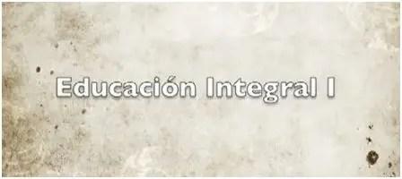 educacion integral - educacion integral